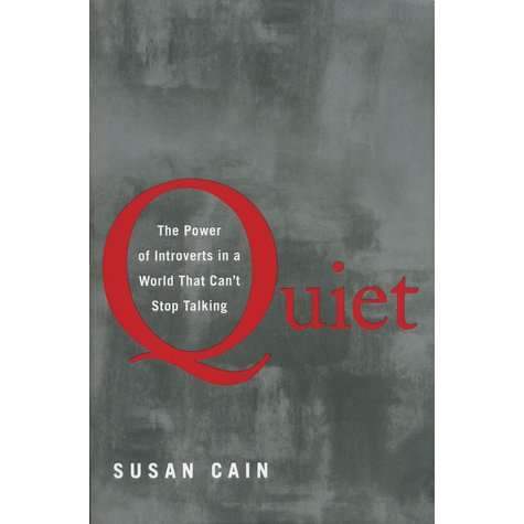 Quiet: The Power of Introverts in a World That Can't Stop Talking by Susan Cain | Fairly Southern