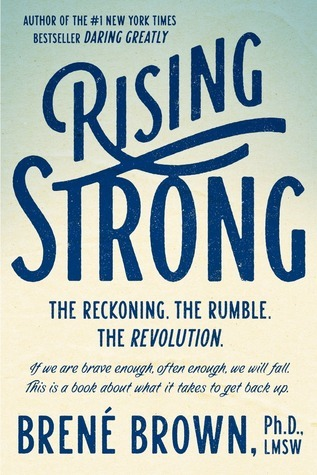 Rising Strong by Brene Brown | Fairly Southern