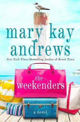 The Weekenders by Mary Kay Andrews | Fairly Southern