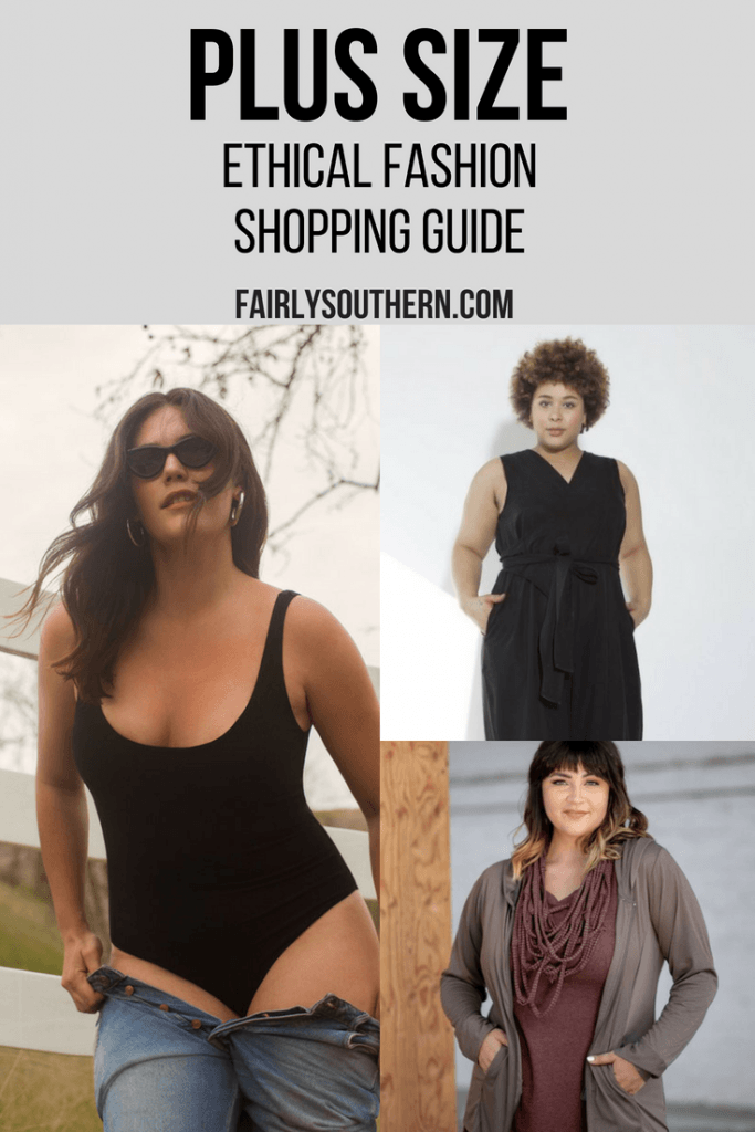 Plus Size Ethical Fashion Shopping Guide   |  Fairly Southern