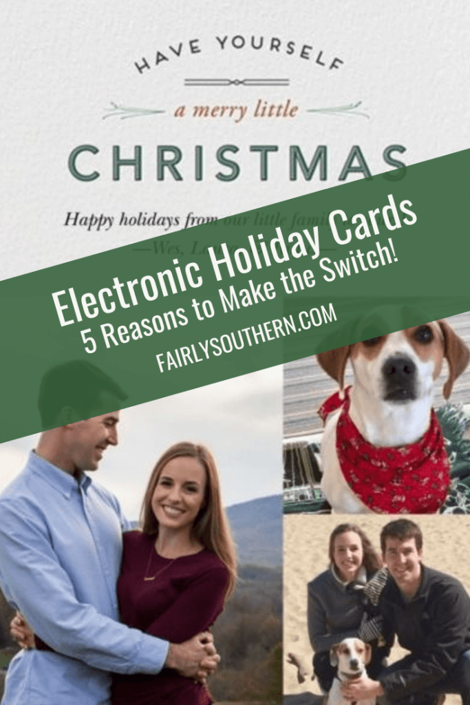 Electronic Christmas/Holiday Cards: 5 Reasons to Make the Switch! | Fairly Southern