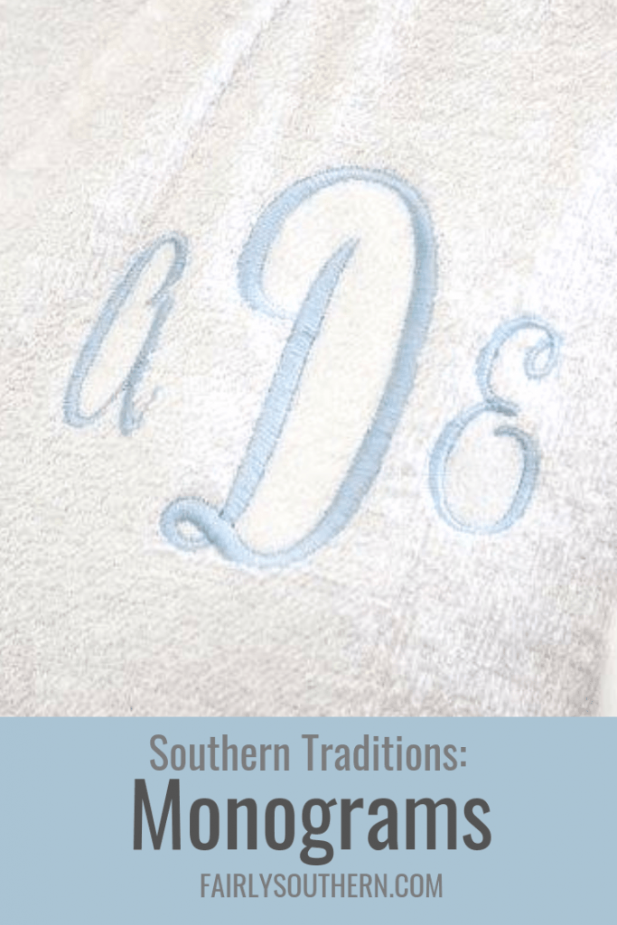 Southern Traditions: Monograms  |  Fairly Southern
