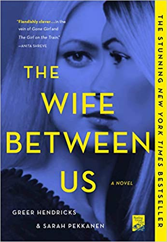 Book Review: The Wife Between Us by Greer Hendricks and Sarah Pekkanen |  Fairly Southern