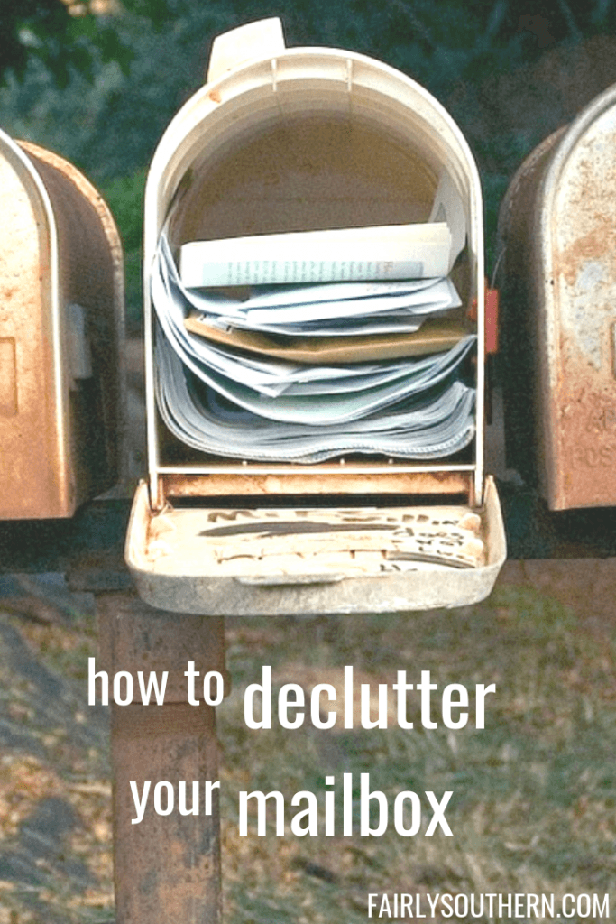 How to Declutter Your Mailbox  - good for the environment and your mental and physical health!  |  Fairly Southern